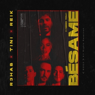 Bésame (I Need You) (Single) - R3hab, TINI