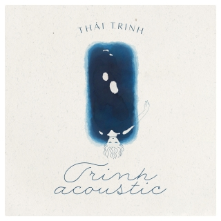 Trinh Acoustic - Thái TrinhKarik