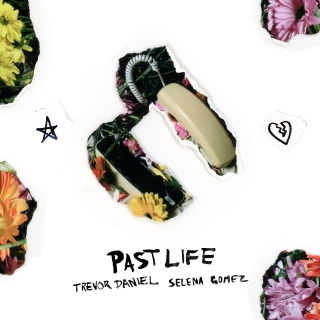 Past Life (Single) - Selena Gomez, Trevor Daniel