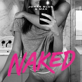 Naked (Single) - Max, Jonas Blue