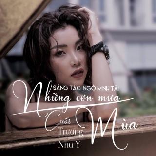 Những Cơn Mưa Cuối Mùa (Single) - Trương Như Ý