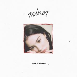 Minor (EP) - Gracie Abrams