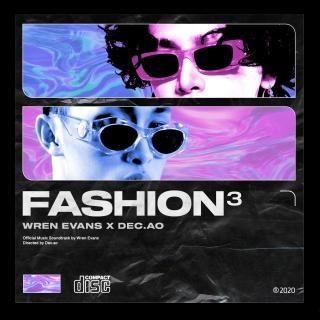 FASHION 3 (Single) - Wren Evans, Dec.ao