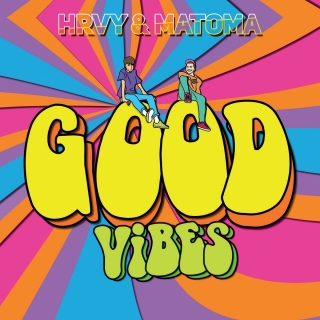 Good Vibes (Single) - Matoma, HRVY