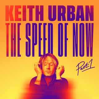 The Speed Of Now (Part 1) - Keith Urban