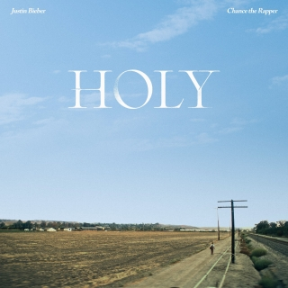 Holy (Single) - Justin Bieber, Chance The Rapper