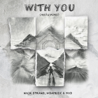 With You (Ngẫu hứng) (Single) - Hoaprox, MIO, Nick Strand