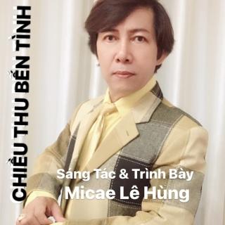 Chiều Thu Bến Tình - Micae Lê Hùng