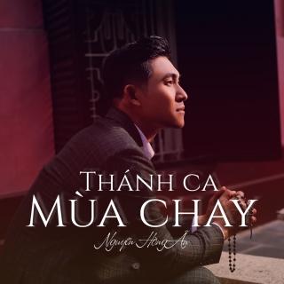 Thánh Ca Mùa Chay - Nguyễn Hồng Ân