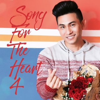 Song For The Heart 4 - Nguyễn Hồng Ân