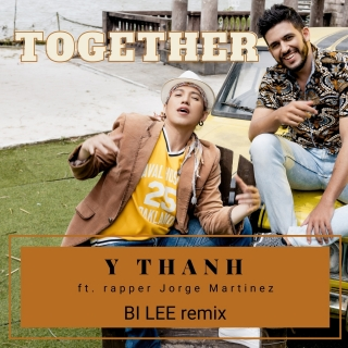 Together (Remix Single) - Y Thanh, Jorge Martinez
