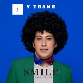 Smile (Funk Version) (Single) - Y Thanh