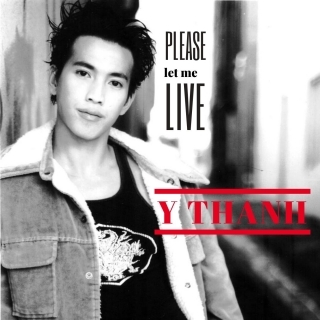 Please Let Me Live (Single) - Y Thanh