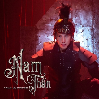 Nam Thần (Single) - Y Thanh