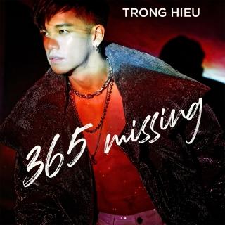 365 Missing (Single) - Trọng Hiếu