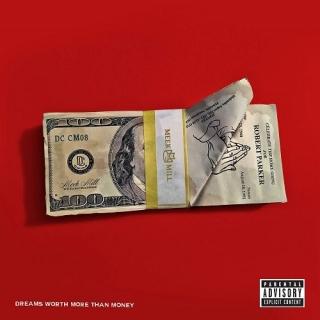 Dreams Worth More Than Money - Meek Mill