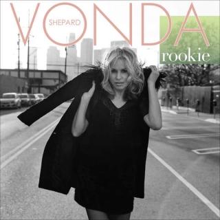 Rookie - Vonda Shepard