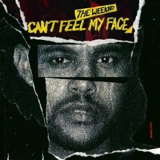 Can't Feel My Face (Single) - The Weeknd