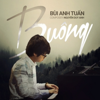Buông (Single) - Bùi Anh Tuấn