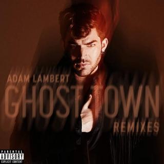 Ghost Town (Remixes) - Adam Lambert