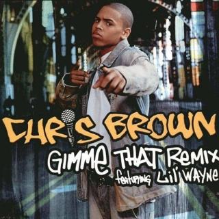 Gimme That Remix - Chris BrownRita Ora