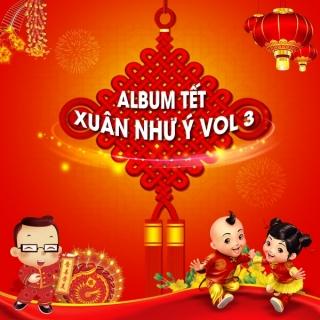 Xuân Như Ý (Vol.3) - Various Artists