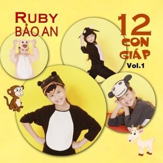12 Con Giáp - Ruby Bảo An