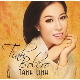 Tình Bolero - Tánh Linh