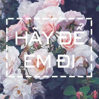 Hãy Để Em Đi - Various  Artists