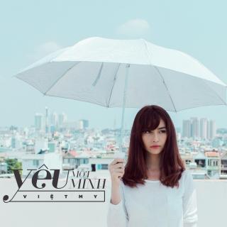Yêu Một Mình - Việt My