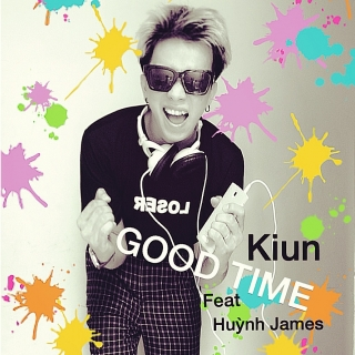 Good Time - Kiun Gia Tuấn