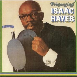 Presenting Isaac Hayes - Isaac Hayes
