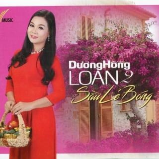 Sầu Lẻ Bóng 2 - Dương Hồng Loan