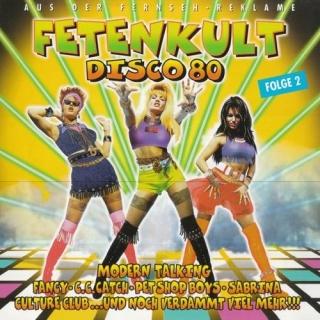 Fetenkult Disco 80 - Folge 2 CD1 - Various Artists