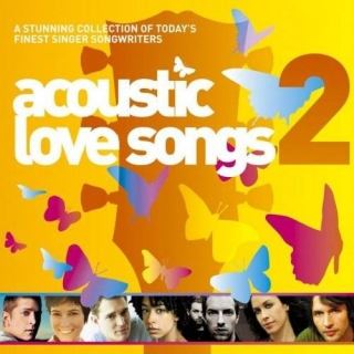 Acoustic Love Songs 2 CD1 - Various Artists