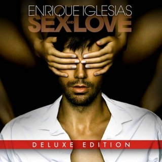 Sex and Love (Deluxe Edition) - Enrique Iglesias