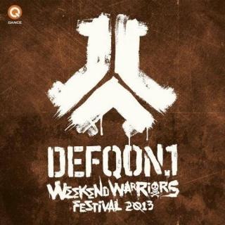 Defqon 1 Festival 2013 Weekend Warriors - Various Artists
