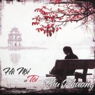 Hà Nội Và Tôi - Thu Phương