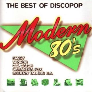 Modern 80's - The Best of Discopop Vol1 CD1 - Various Artists