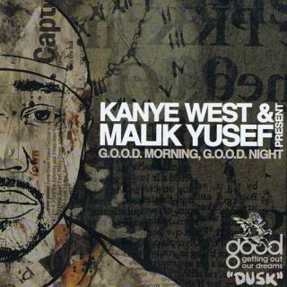 G.O.O.D. Morning, G.O.O.D. Night (Dusk) (Mixtape) - Kanye West