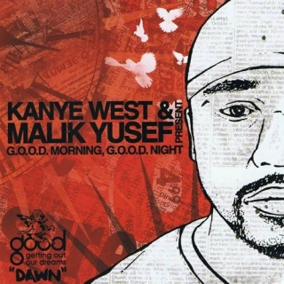 G.O.O.D. Morning, G.O.O.D. Night (Dawn) (Mixtape) - Kanye West