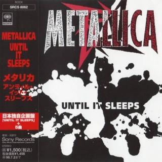 Until It Sleeps - Japan - Metallica