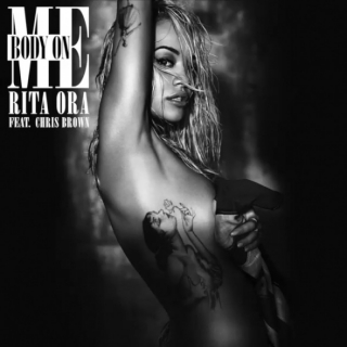 Body On Me (Single) - Chris Brown, Rita Ora