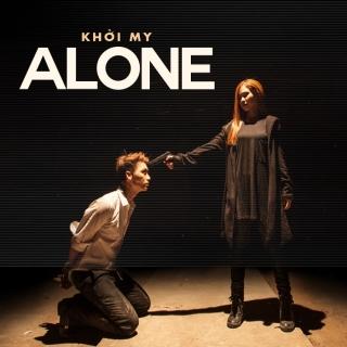 Alone (Single) - Khởi MyNguyễn Hoàng TuấnKelvin Khánh