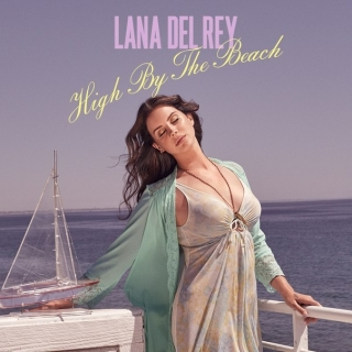 High By The Beach (Single) - Lana Del Rey