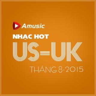 Nhạc Hot US-UK Tháng 08/2015 - Various Artists