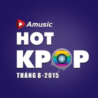 Nhạc Hot K-POP Tháng 08/2015 - Various Artists