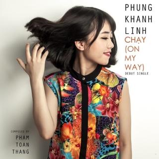Chạy (On My Way) - Khánh Linh (GHV 2015)