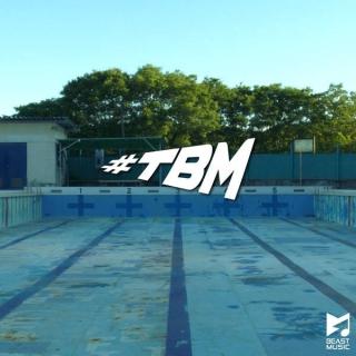 #TBM - Beast