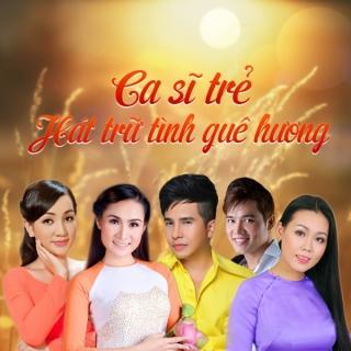 Ca Sĩ Trẻ Hát Trữ Tình Quê Hương - Various Artists